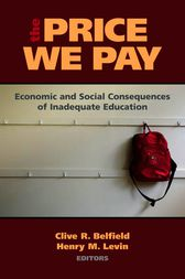 The Price We Pay by Clive R. Belfield
