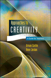 Approaches To Creativity by Anne Jordan