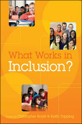 What Works In Inclusion? by Chris Boyle