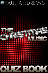 The Christmas Music Quiz Book by Paul Andrews