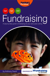 Get, Set, GO! Fundraising: A step-by-step guide to fundraising for your early years setting