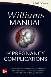 Williams Manual of Pregnancy Complications by Kenneth J. Leveno