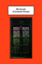 Dictionary of Literary Swahili by Frans Wijsen