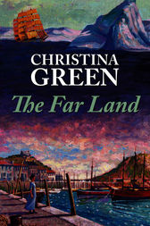 The Far Land by Christina Green