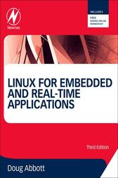 Linux for Embedded and Real-time Applications by Doug Abbott