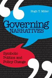 Governing Narratives by Hugh T. Miller