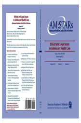 AM:STARs Ethical and Legal Issues in Adolescent Health Care by Tomas J. Silber