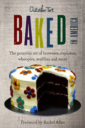 Baked in America by David Lesniak
