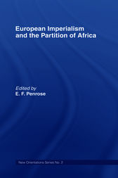 European Imperialism and the Partition of Africa by Ernest Francis Penrose