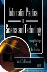 Information Practice in Science and Technology by Mary Schlembach