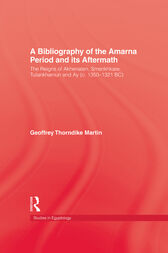 Bibliography Of The Amarna Perio by Martin