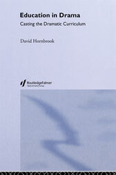 Education In Drama by David Hornbrook