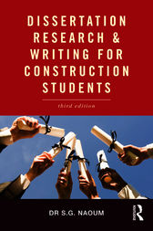 Dissertation Research and Writing for Construction Students by S.G. Naoum