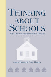 Thinking About Schools by Aimee Howley