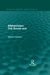 Afghanistan: The Soviet War by Ed Girardet
