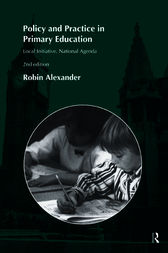 Policy and Practice in Primary Education by Robin Alexander