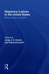 Hispanics/Latinos in the United States by Jorge J.E. Gracia