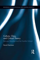 Culture, Class, and Critical Theory by David Gartman