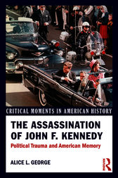 The Assassination of John F. Kennedy by Alice George