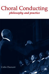 Choral Conducting by Colin Durrant