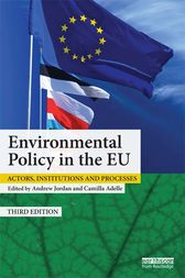 Environmental Policy in the EU by Andrew Jordan