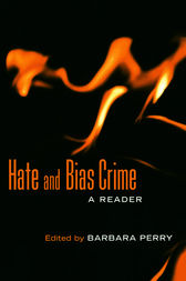 Hate and Bias Crime by Barbara Perry