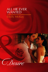 All He Ever Wanted by Emily McKay