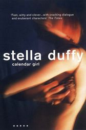 Calendar Girl by Stella Duffy
