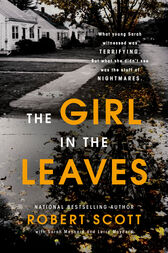 The Girl in the Leaves by Robert Scott