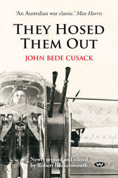 They Hosed Them Out by John Bede Cusack
