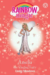 Amelia the Singing Fairy by Daisy Meadows