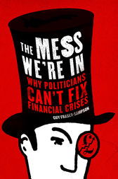 The Mess We're In by Guy Fraser-Sampson