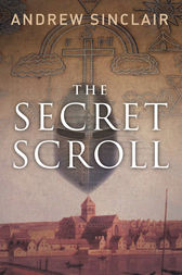 The Secret Scroll by Andrew Sinclair
