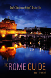 The Rome Guide by Mauro Lucentini