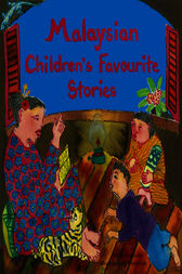Malaysian Children's Favorite Stories by Kay Lyons