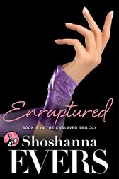 Enraptured by Shoshanna Evers