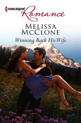 Winning Back His Wife by Melissa McClone