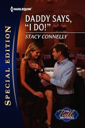 Daddy Says, I Do! by Stacy Connelly