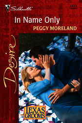 In Name Only by Peggy Moreland