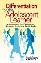 Differentiation for the Adolescent Learner by Glenda Beamon Crawford