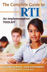 The Complete Guide to RTI by Dolores T. Burton