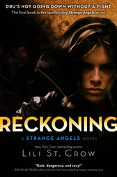 Reckoning by Lili St. Crow