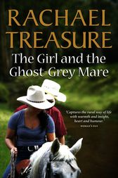 Girl & The Ghost-Grey Mare by Rachael Treasure