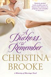 A Duchess To Remember by Christina Brooke