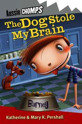 The Dog Stole My Brain by Mary Pershall