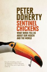 Sentinel Chickens by Peter Doherty