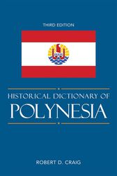Historical Dictionary of Polynesia by Robert D. Craig