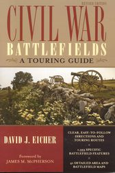Civil War Battlefields by David J. Eicher