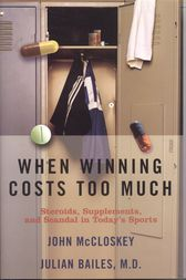 When Winning Costs Too Much by Julian Bailes