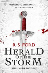 Herald of the Storm (Steelhaven: Book One) by Richard Ford